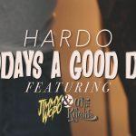 Video: Hardo ft. Wiz Khalifa & Jimmy Wopo – Today's A Good Day