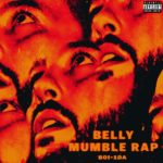 "New Album: Belly – ""Mumble Rap"""
