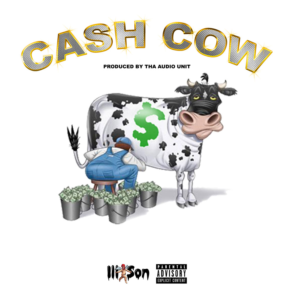 New Music: Ill Son – Cash Cow
