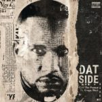 New Music: Cyhi The Prynce ft. Kanye West – Dat Side