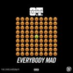 "New Music: O.T. Genasis – ""Everybody Mad"""