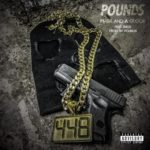 """New Music: Pounds – """"Mask And A Glock"""" (Feat. eNOX)"""