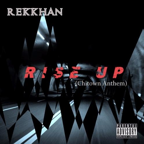 "New Music: REKKHAN – ""Rise Up"""