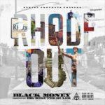 "New Music: Black Money – ""Rhode Out"" [Album]"