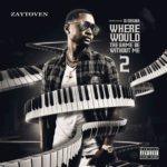 """New Mixtape: Zaytoven – """"Where Would The Game Be Without Me 2"""""""