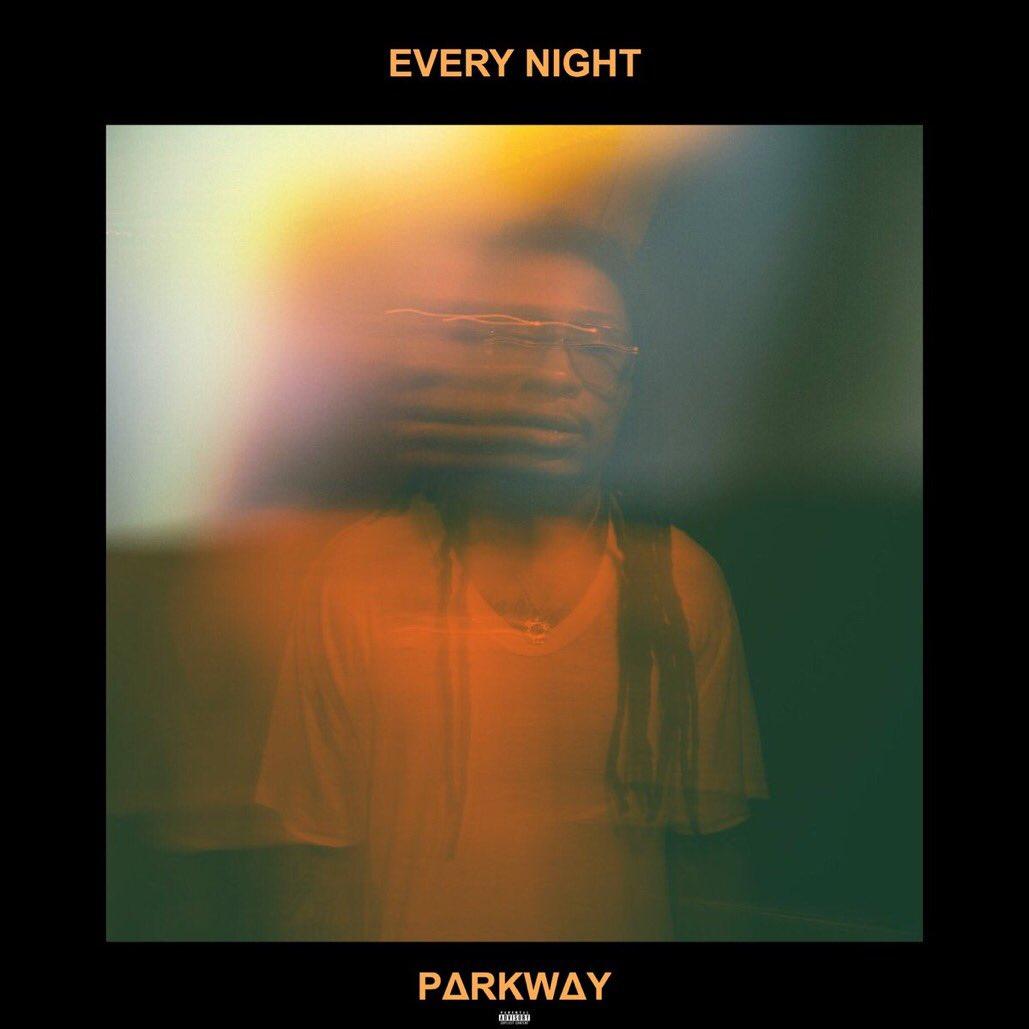 "New Music: Parkway – ""Every Night"""