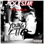 "New Music: Young Lito – ""Rockstar"" | ""Gunmo"" (Freestyles)"