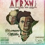 "New Album: HUEMANZ MILITIA – ""AFRXWIZM"""