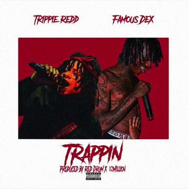 "New Music: Trippie Redd x Famous Dex – ""Trappin"""