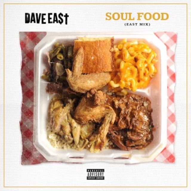 """New Music: Dave East – """"Soul Food [EASTMIX]"""""""