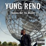 New Video: Young Reno – 'Queens Get The Money'