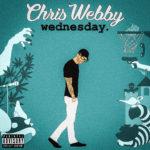 "New Video: Chris Webby – ""Stickup"" + ""Wednesday"" Album Cover"