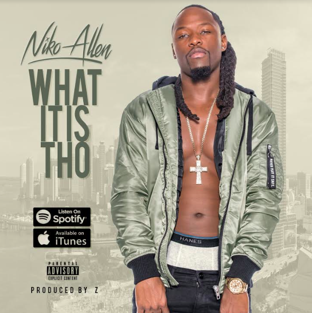 """New Music: Niko Allen – """"What It Is Tho"""""""