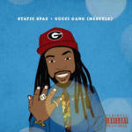 "New Music: Static Spaz – ""Gucci Gang"" Freestyle"