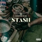 "New Music: Kingpen – ""Stash"""