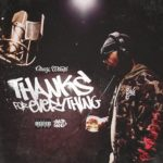 "New Mixtape: Chevy Woods – ""Thanks For Everything"""