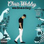 "New Album: Chris Webby – ""Wednesday"""