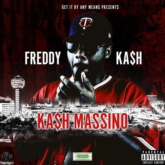 "New Mixtape: Freddy Ka$h – ""Ka$h Massino"""