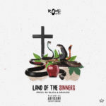 "New Music: Rowe Oneten – ""Land Of The Sinners"""