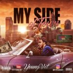 New Video: Young Vet – My Side Of Town