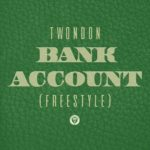 "New Music: TwonDon – ""Bank Account (Freestyle)"""