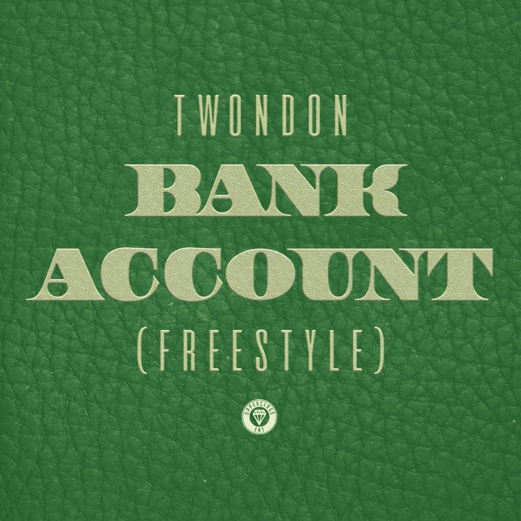 """New Music: TwonDon – """"Bank Account (Freestyle)"""""""