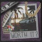 "New Music: Black Mag – ""Worth It?"""