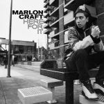New Music: Marlon Craft – Here For It