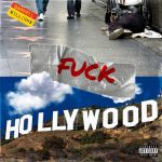 New Music:  Darnell Williams – Fuck Hollywood