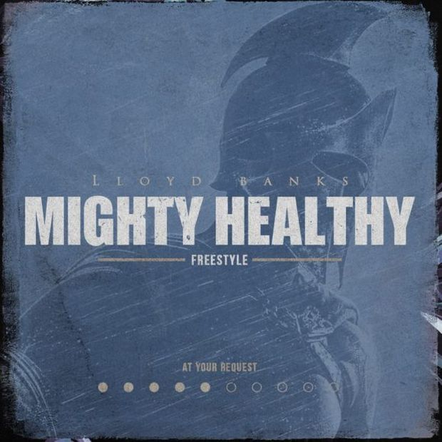 "New Music: Lloyd Banks – ""Mighty Healthy (Freestyle)"""