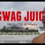 Video: Nick Tunes – Swag Juice