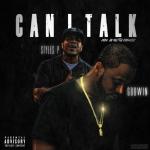 "New Music: GodWin – ""Can I Talk"" (feat. Styles P)"
