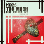 New Music: Nibbs ft. Project Pat – Too Much