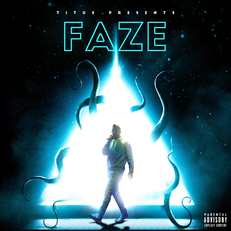 "New Music: TITUS – ""FAZE"""