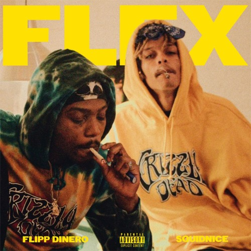 "New Music: Squidnice & Flipp Dinero – ""Flex"""