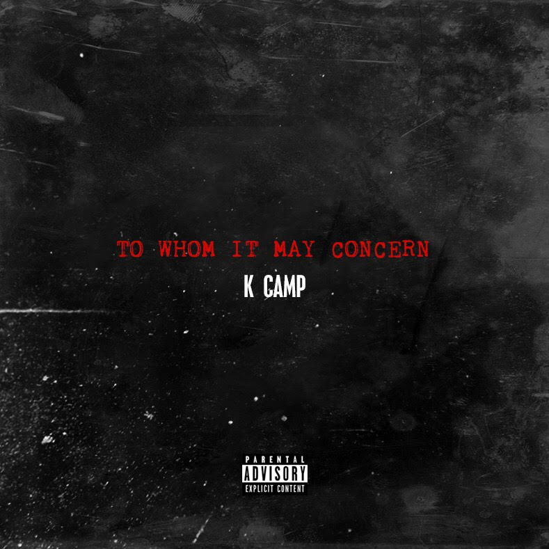 "New Music: K Camp – ""To Whom It May Concern"""
