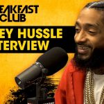 Nipsey Hussle Talks New Album, West Side Protocols, Cardi B, Diddy + More On 'The Breakfast Club' (VIDEO)