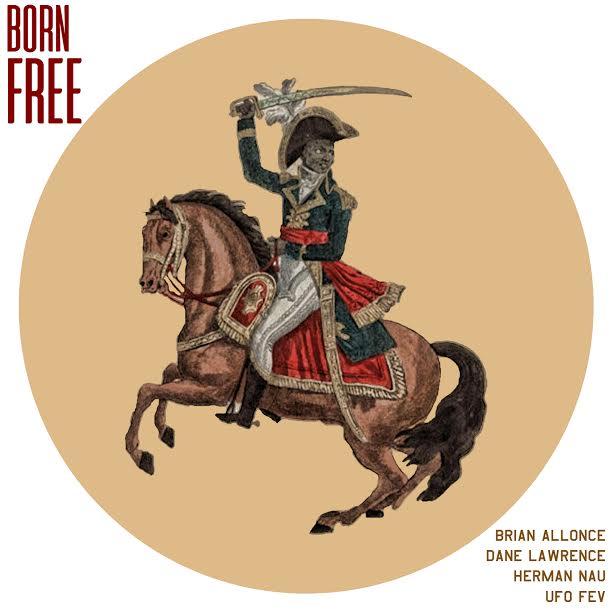 "New Music: Brian Allonce – ""Born Free"" (feat. UFO Fev, Dane Lawrence & Herman Nau)"