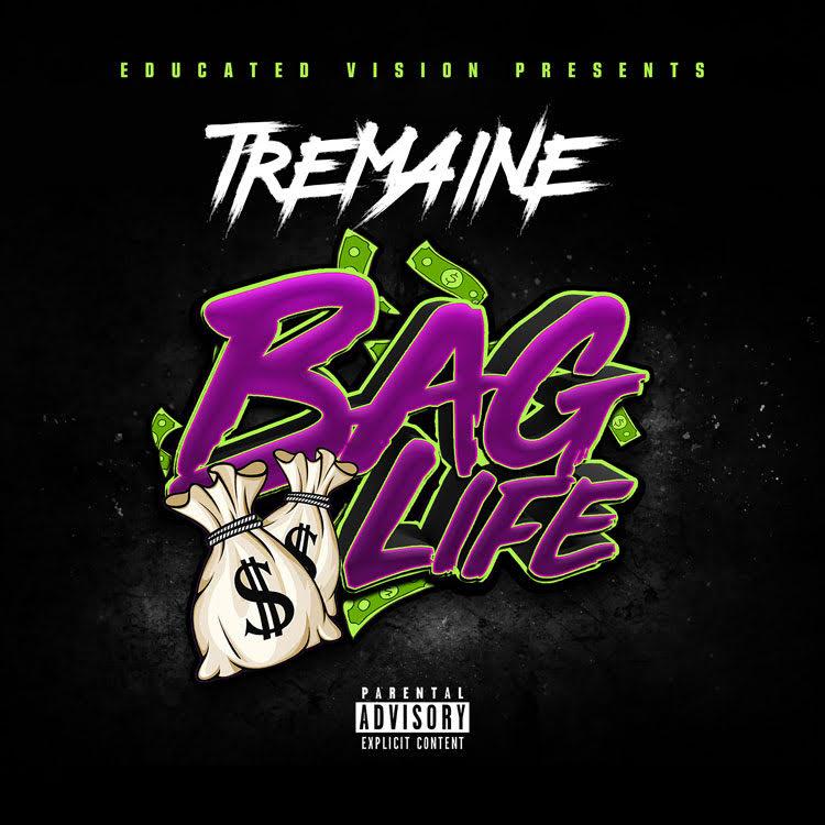 Mixtape: Tremaine – Bag Life