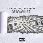 "New Music: VL Deck ft. 21 Savage – ""Stash It"""
