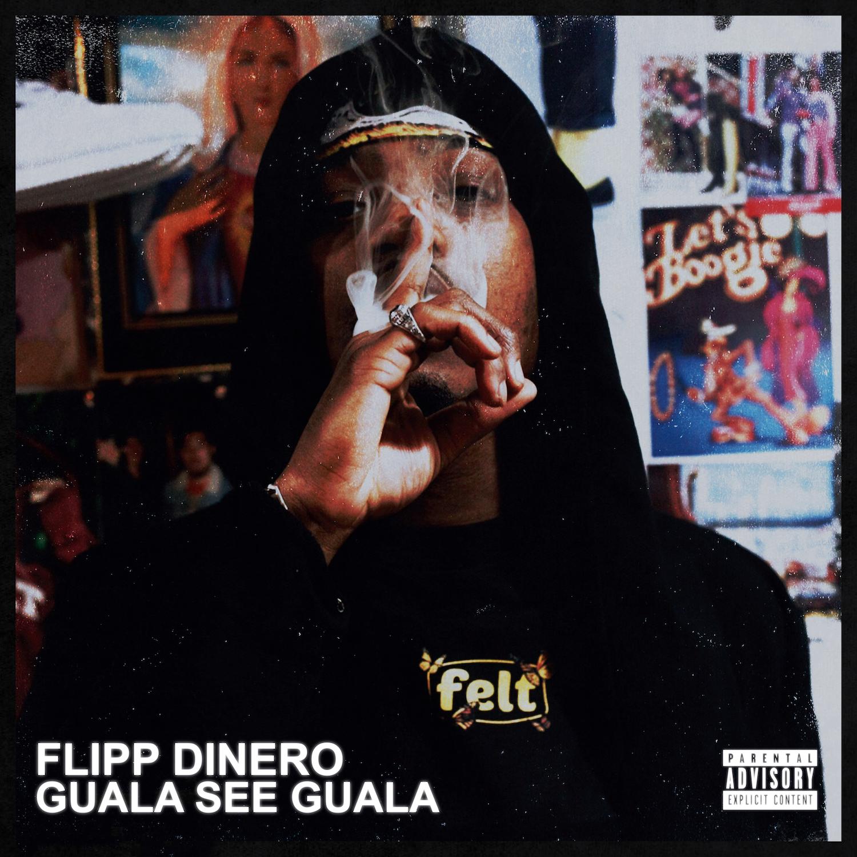 "New Music: Flipp Dinero – ""GuaLa See GuaLa"" [EP]"