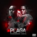 """New Music: Thorobread – """"Plaga"""" (feat. Don Q)"""