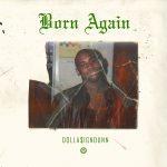 "New Music: Dolla$ignDunn – ""Born Again"""