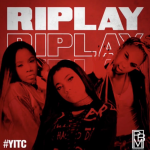 "New Music: RIPLAY – ""YITC"""