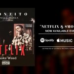 New Music: Spoonzito ft. Uncle Murda – Netflix & Smoke Weed