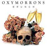 "New Music: Oxymorrons – ""Brunch"""