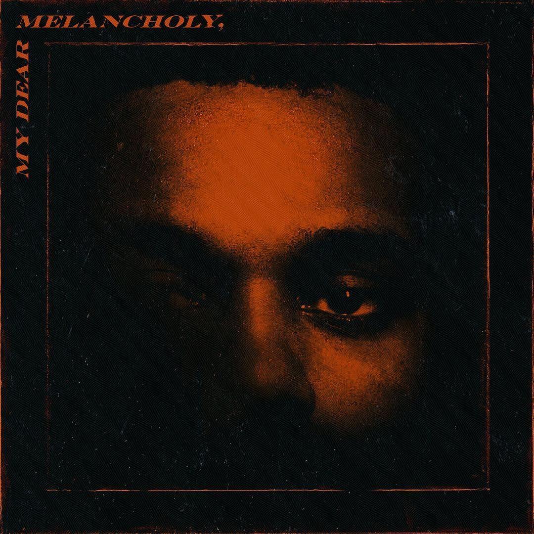 """New Album: The Weeknd – """"My Dear Melancholy"""""""