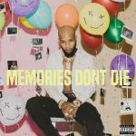 "New Album: Tory Lanez – ""Memories Don't Die"""