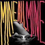 """New Music: Jay Burna feat. Khalil & Alexander Star – """"Mine All Mine"""""""