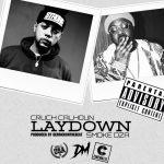 New Music: Cruch Calhoun feat. Smoke DZA – Laydown